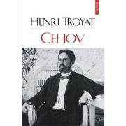 Cehov - Henri Troyat