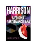 Medicina Cardiovasculara- Colectia Harrison- All - Joseph Loscalzo