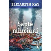 Sapte minciuni - Elizabeth Kay