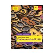 Teste de parcurs pentru Evaluarea Nationala 2021. Matematica