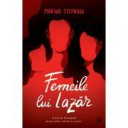 Femeile lui Lazăr - Marina Stepnova