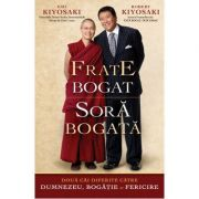 Frate bogat, sora bogata - Robert Kiyosaki