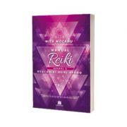 Manualul Reiki. Gradul II -Nita Mocanu