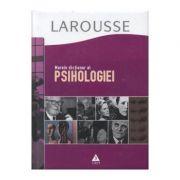Marele dictionar al psihologiei - Larousse