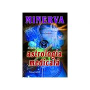 Initiere In Astrologie Medicala - Minerva