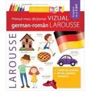Primul meu dictionar VIZUAL german-roman LAROUSSE