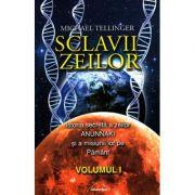 Sclavii Zeilor, volumul I - Michael Tellinger