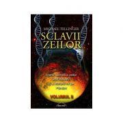 Sclavii Zeilor, volumul II - Michael Tellinger