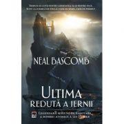 Ultima reduta a iernii - Neal Bascomb