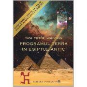 IN CURAND! PRECOMANDA! Pachet 3 carti: PROGRAMUL TERRA ÎN EGIPTUL ANTIC. COMPUTERUL GENETIC AL ZEILOR (vol 1+vol 2), CARTEA EGIPTEANA A MORTILOR