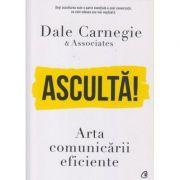 Asculta! Dale Carnegie