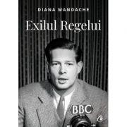 Exilul Regelui de Diana Mandache