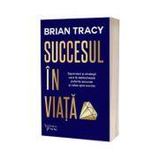 Succesul in viata - Tryan Brian
