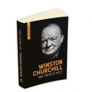 Winston Churchill - Anii tineretii mele - Autobiografia