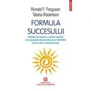 Formula succesului - Ronald F. Ferguson, Tatsha Robertson